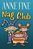 Nag Club (074459796X) by Fine, Anne