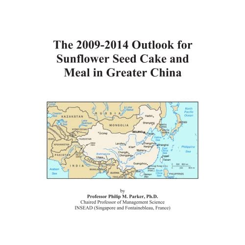 The 2009-2014 Outlook for Sunflower Seed Cake and Meal in Greater China Icon Group International