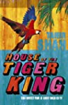 House of the Tiger King: The Quest fo...