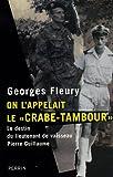 echange, troc Georges Fleury - On l'appelait le : Le destin du lieutenant de vaisseau Pierre Guillaume