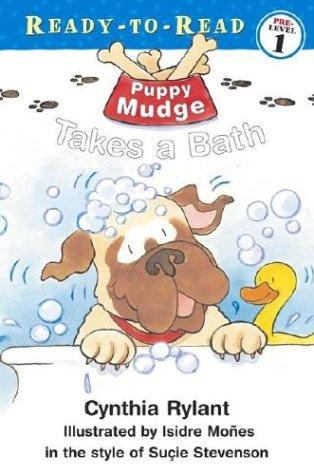 Puppy Mudge Takes a Bath (Ready-to-Read. Pre-Level 1), Cynthia Rylant, Suçie Stevenson