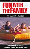 img - for Fun with the Family in Missouri, 3rd: Hundreds of Ideas for Day Trips with the Kids (Fun with the Family Series) book / textbook / text book