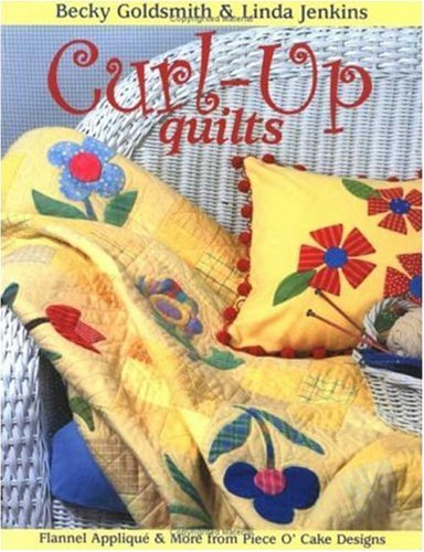 Buchcover: Curl-Up Quilts - Print on Demand Edition: Flannel Applique and More from Piece O'Cake Designs