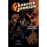 Lobster Johnson, Vol. 1: Iron Prometheus ~ Mike Mignola