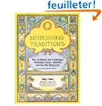 Nourishing Traditions: The Cookbook T...