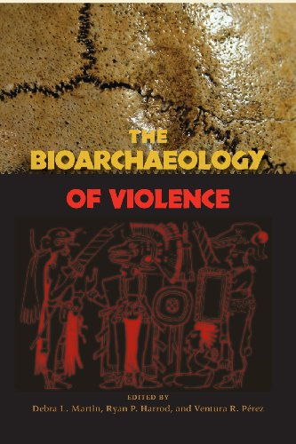 The Bioarchaeology of Violence (Bioarchaeological Interpretations of the Human Past: Local, Regional, and Global Perspectives)