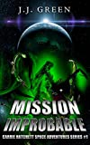 Mission Improbable: Carrie Hatchett Space Adventures Series #1