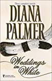 Weddings in White, Three Complete Novels: Unlikely Lover/The Princess Bride/Callaghan's Bride (0373484143) by Palmer, Diana