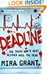 Deadline: The Newsflesh Trilogy: Book 2