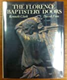 The Florence Baptistery Doors (A Studio book) (067031997X) by Kenneth Clark