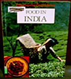 Food in India (International Food Library) (0866253394) by Kaur, Sharon