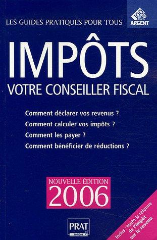 Impôts : Votre conseiller fiscal