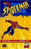 Spiderman et le retour du Bouffon Vert [VHS]...