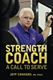 Strength Coach: A Call To Serve