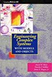 img - for Engineering Complex Systems With Models and Objects book / textbook / text book