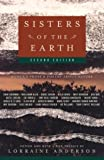 Sisters of the Earth: Women's Prose and Poetry About Nature (1400033217) by Lorraine Anderson