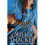 Forever His: A Time-Travel Romance (Stolen Brides Series Book 1) ~ Shelly Thacker