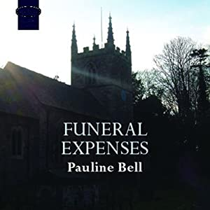 Funeral Expenses | [Pauline Bell]
