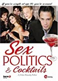 Cover art for  Sex, Politics & Cocktails