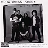 Powerman 5000 Good The Bad And The Ugly