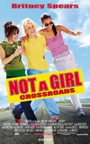 Not a Girl - Crossroads [VHS]