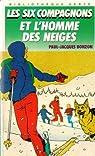 Les Six Compagnons, tome 5 : Les Six Compagnons et l'Homme des neiges par Bonzon
