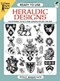 Ready-To-Use Heraldic Designs: 438 Different Copyright-Free Designs Printed One Side