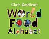 Chris Caldicott World Food Alphabet