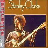 echange, troc Stanley Clarke - Stanley Clarke 1974 - Collection Millenium