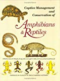 img - for Captive Management Conservation of Amphibians and Reptiles (Contributions to herpetology) book / textbook / text book