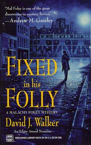 Fixed In His Folly (Worldwide Library Mysteries), John N. Walker