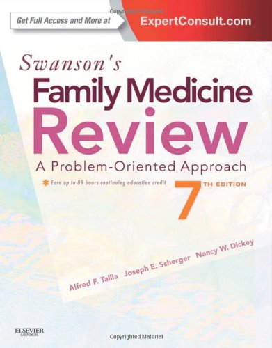 Swanson'S Family Medicine Review: Expert Consult - Online And Print, 7E