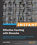 Instant Effective Caching with Ehcache