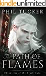 The Path of Flames (Chronicles of the...