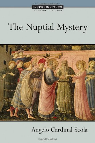 The Nuptial Mystery (Ressourcement: Retrieval & Renewal in Catholic Thought)