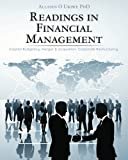 img - for Readings in Financial Management: Capital Budgeting. Merger & acquisition. Corporate Restructuring by Alladin Ukiwe PhD (2011-08-27) book / textbook / text book