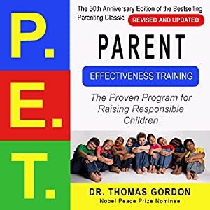 Parent Effectiveness Training (P.E.T.) Audiobook
