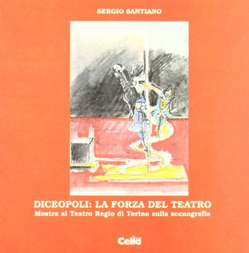Diceopoli: la forza del teatro. Mostra al Teatro Regio di Torino sulla scenografia