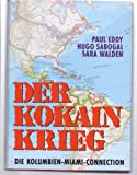 img - for Der Kokainkrieg. Die Kolumbien-Miami-Connection book / textbook / text book