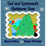 Ted and Raymond's Christmas Tree 2: (Frog Books for children...The birth of Jesus)