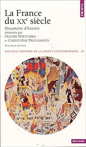 France Du Xxe Siecle. Documents D'histoire