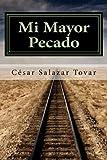 Mi Mayor Pecado (Spanish Edition)