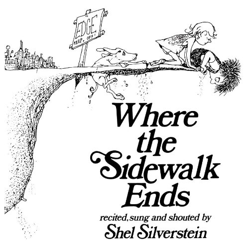 Where the Sidewalk Ends [Abridged] - Shel Silverstein
