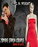 Zombie Crash Course