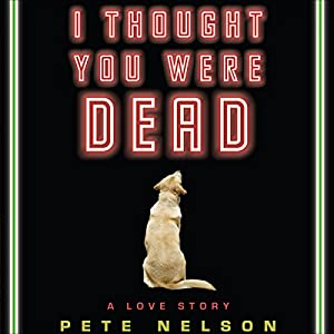 I Thought You Were Dead Audiobook
