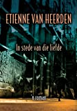 img - for In stede van die liefde (Afrikaans Edition) book / textbook / text book