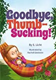 Goodbye, Thumb-Sucking!