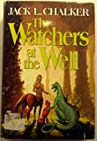 The Watchers at the Well: Echoes of the Well of Souls; Shadow of the Well of Souls; Gods of the Well of Souls