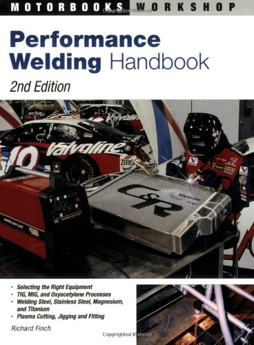 Performance Welding Handbook (Motorbooks Workshop) - Motorbooks - 0760321728 - ISBN:0760321728