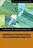 Modeling and Characterization of RF and Microwave Power FETs (The Cambridge RF and Microwave Engineering Series) (0521336171) by Aaen, Peter